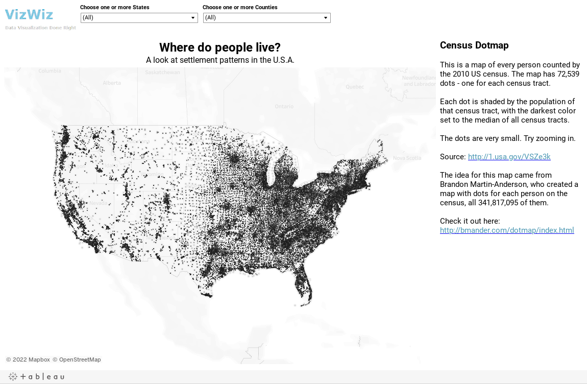 Census DotmapThis is a map of every person counted by the 2010 US census. The map has 72,539 dots - one for each census tract. Each dot is shaded by the population of that census tract, with the darkest color set to the median of all census tracts.T