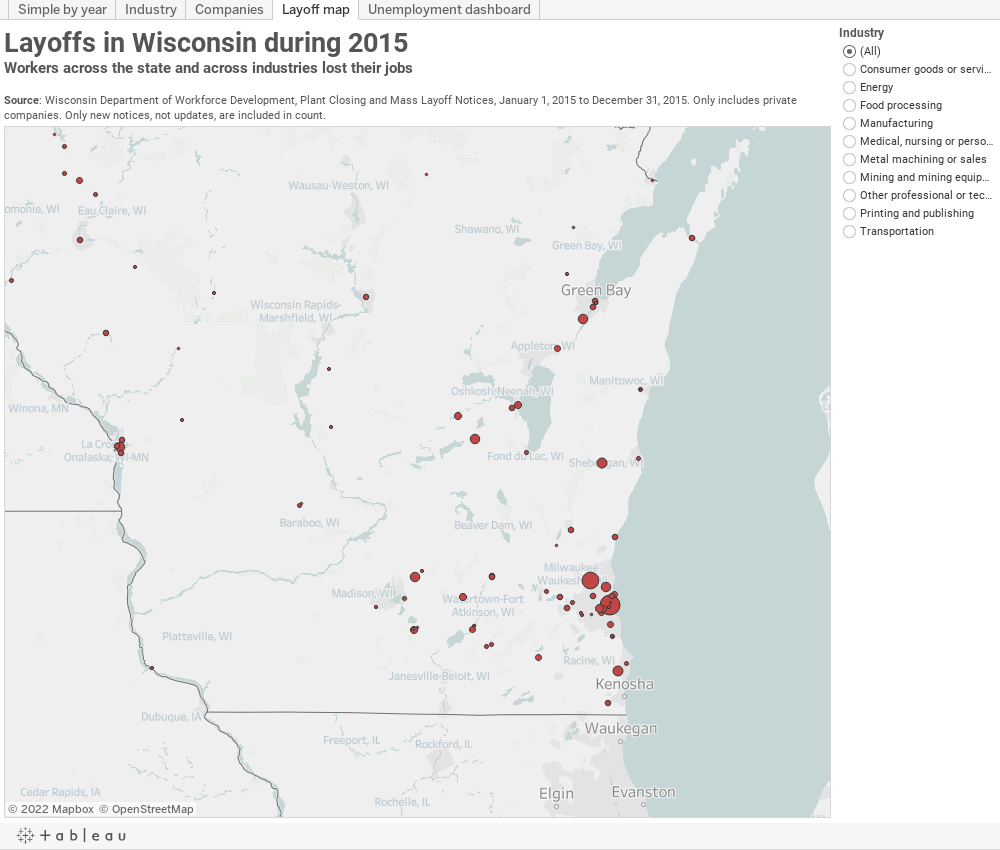 Layoffs in Wisconsin during 2015Workers across the state and across industries lost their jobsSource: Wisconsin Department of Workforce Development, Plant Closing and Mass Layoff Notices, January 1, 2015 to December 31, 2015. Only includes private comp