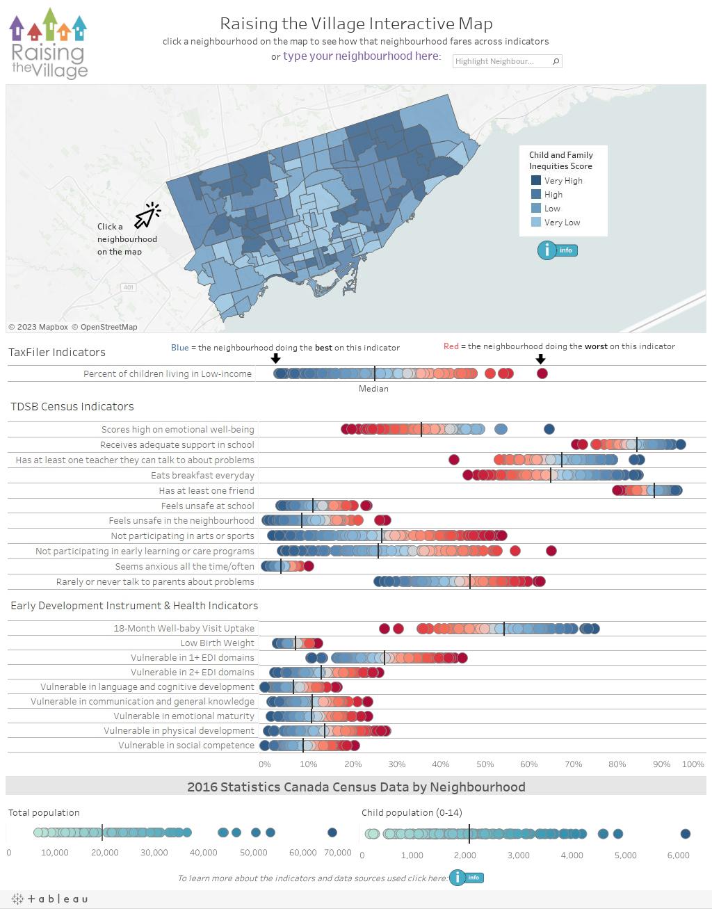 Raising the Village Interactive Mapclick a neighbourhood on the map to see how that neighbourhood fares across indicatorsor type your neighbourhood here: